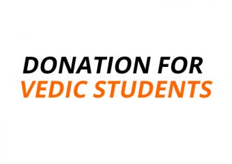Donation for Vedic Students Food and Shelter